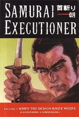 Samurai Executioner #1 - When the Demon Weeps