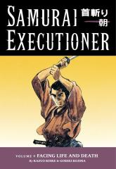Samurai Executioner #9 - Facing Life and Death