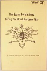 Saxon Polish Army During the Great Northern War, The
