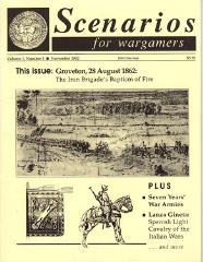 "Vol. 1, #1 ""Groveton, 28 August 1862 - The Iron Brigade's Baptism of Fire, Seven Years' War Armies, Spanish Light Cavalry of the Italian Wars"""