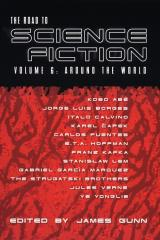 Road to Science Fiction, The #6 - Around the World - Anthology