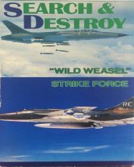"""Search & Destroy - """"Wild Weasel"""" Strike Force"""