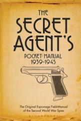 Secret Agent's Pocket Manual (1939-1945), The