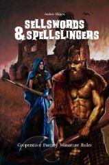 Sellswords & Spellslingers
