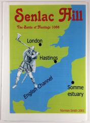 Semlac Hill - The Battle of Hastings 1066