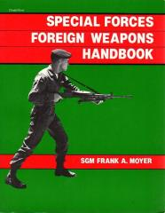 Special Forces Foreign Weapons Handbook