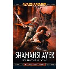 Gotrek & Felix #11 - Shamanslayer