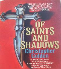 Shadow Saga, The #1 - Of Saints and Shadows