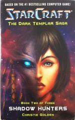 Dark Templar Saga, The #2 - Shadow Hunters