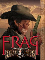 Frag - Deadlands