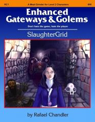 Enhanced Gateways & Golems - SlaughterGrid