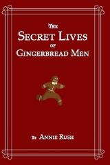 Secret Lives of Gingerbread Men, The