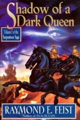 Serpentwar Saga, The #1 - Shadow of a Dark Queen