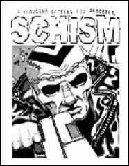 Schism - A Virulent Setting for Sorcerer