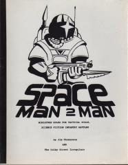 Space Man 2 Man