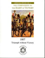 Special Study #4 - The Companion to The Habit of Victory, 1807 - Triumph Without Victory