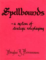 Spellbounds - A System of Strategic Roleplaying