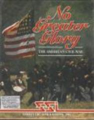 No Greater Glory - The American Civil War