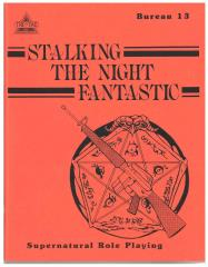 Bureau 13 - Stalking the Night Fantastic (1st Edition)