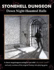 Stonehell Dungeon - Down Night-Haunted Halls