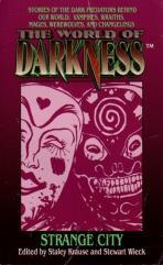 World of Darkness - Strange City