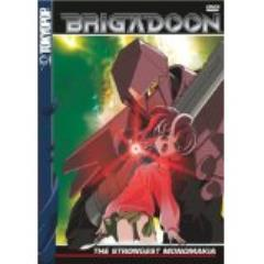 Brigadoon, #5 - The Strongest Monomakia