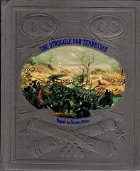 Civil War, The - The Struggle for Tennessee, Tupelo to Stones River