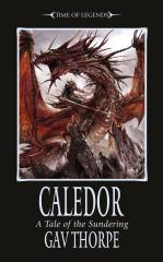 Time of Legends - The Sundering #2, Caledor