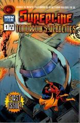 Superline #1 - Tomorrow's Headlines
