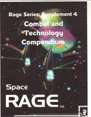Rage Series Vol. #1 - Space Rage, Supplement #4 - Combat and Technology Compendium