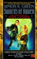 Swords of Haven - The Complete Adventures of Hawk & Fisher