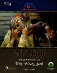 Blight, The #3 - Bloody Jack (Swords & Wizardry)