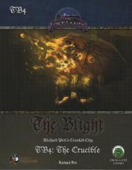 Blight, The #4 - The Crucible (Swords & Wizardry)