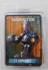 Teppoudo - Subroutine