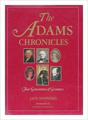 Adams Chronicles, The - Four Generations of Greatness
