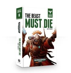 Beast Arises, The #8 - The Beast Must Die