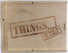 Things… Humor in a Box