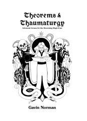 Theorems & Thaumaturgy