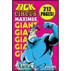 Tick, The - Circus Maximus, Giant #1 A thru Z