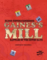 Blood Before Richmond - Gaine's Mill, Battles of the Seven Days