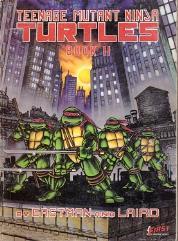 Teenage Mutant Ninja Turtles - Book II