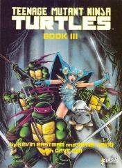 Teenage Mutant Ninja Turtles - Book III