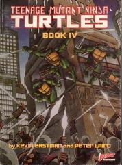 Teenage Mutant Ninja Turtles - Book IV