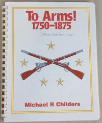To Arms! 1750-1875