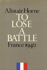 To Lose a Battle - France 1940