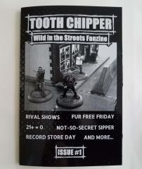 Tooth Chipper Issue #1