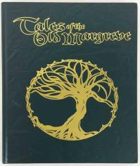 Tales of the Old Margreve (Limited Edition)