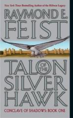 Conclave of Shadows #1 - Talon of the Silver Hawk