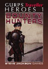 Heroes #1 - Bounty Hunters