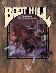 Boot Hill (3rd Edition, Reprint Edition)